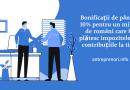 Bonificații de până la 10% pentru un milion de români care își plătesc impozitele la timp