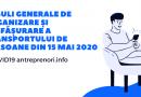 Reguli generale de organizare și desfășurare a transportului de persoane din 15 mai 2020